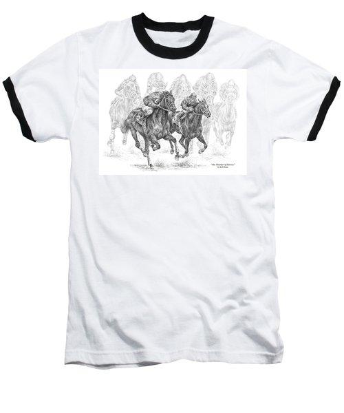 The Thunder Of Hooves - Horse Racing Print Baseball T-Shirt