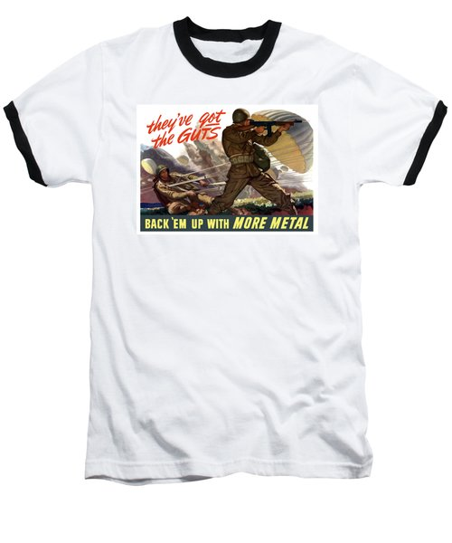 They've Got The Guts Baseball T-Shirt