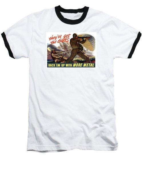 They've Got The Guts Baseball T-Shirt