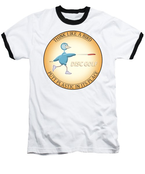 Think Like A Bird Baseball T-Shirt