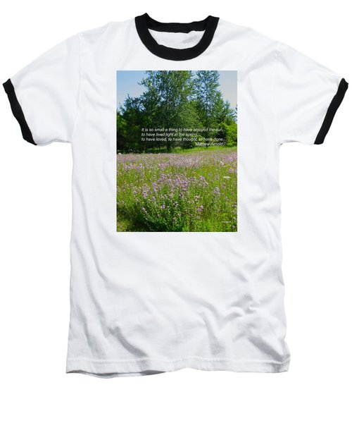 To Live Light In The Spring Baseball T-Shirt