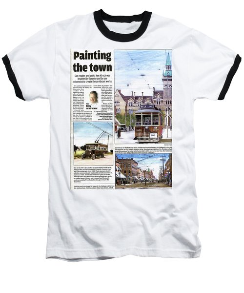 Baseball T-Shirt featuring the painting Toronto Sun Article Painting The Town by Kenneth M Kirsch