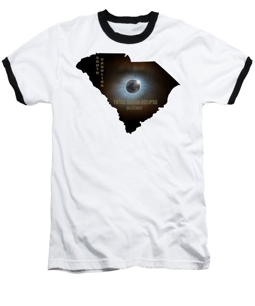 Total Solar Eclipse In South Carolina Map Outline Baseball T-Shirt