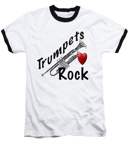 Trumpets Rock Baseball T-Shirt