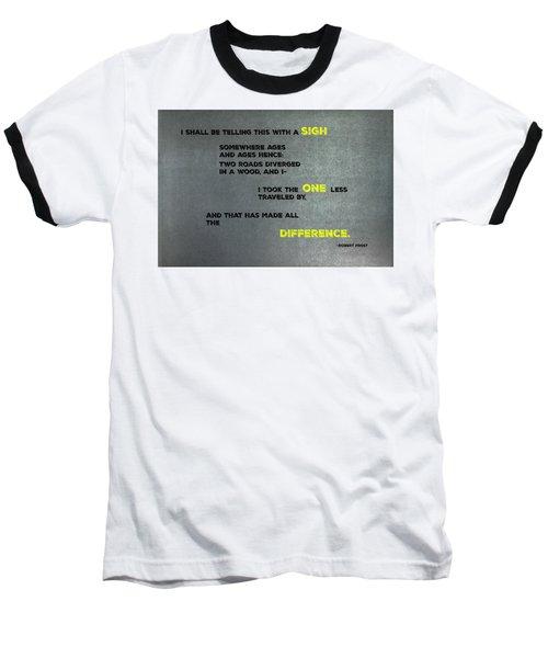 Two Roads #2 Baseball T-Shirt