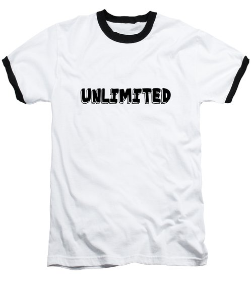 Unlimted Baseball T-Shirt