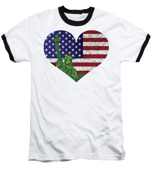 Usa Heart Flag And Statue Of Liberty Baseball T-Shirt
