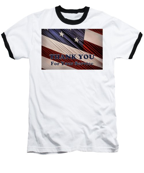 Baseball T-Shirt featuring the photograph Usa Military Veterans Patriotic Flag Thank You by Shelley Neff
