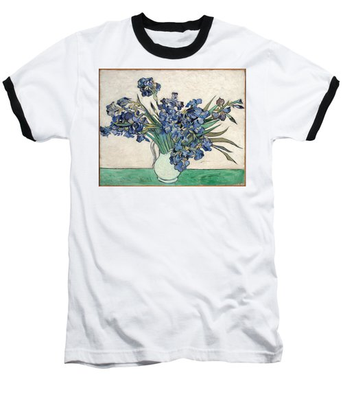 Baseball T-Shirt featuring the painting Vase With Irises by Van Gogh