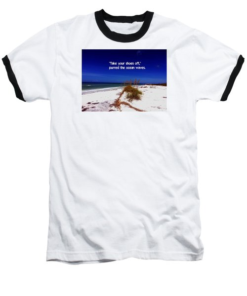 Baseball T-Shirt featuring the photograph Walk In The Sand by Gary Wonning