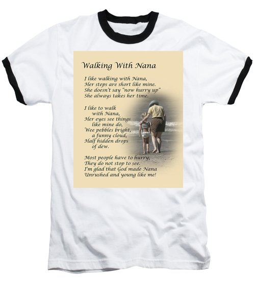 Walking With Nana Baseball T-Shirt