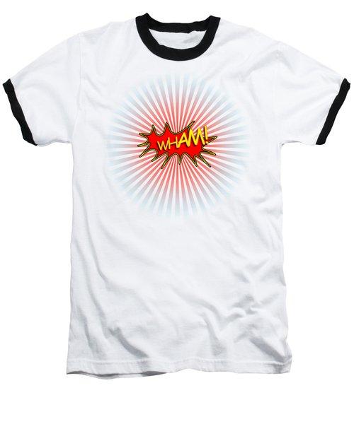 Wham Explosion Baseball T-Shirt