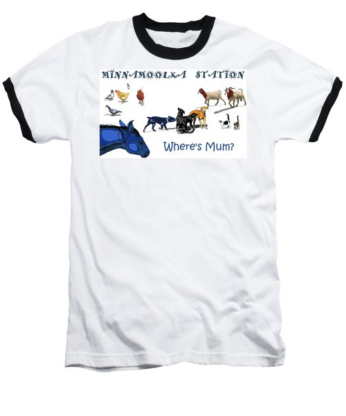 Where's Mum Baseball T-Shirt