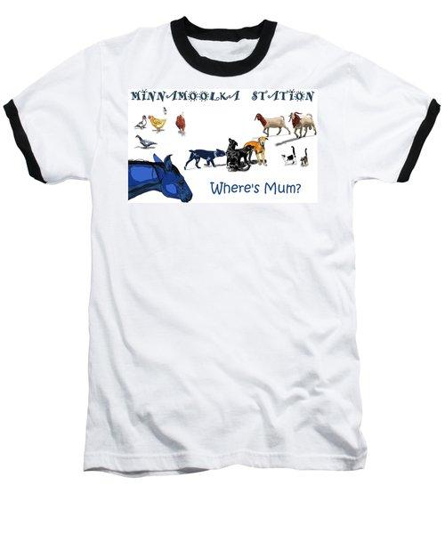 Where's Mum Baseball T-Shirt