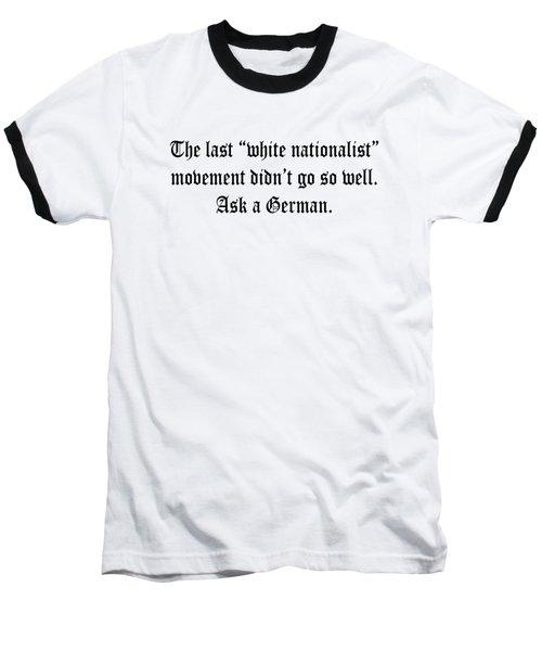 White Nationalist Baseball T-Shirt