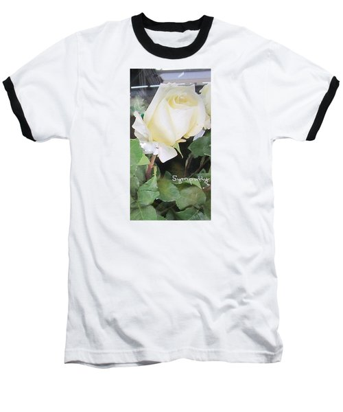 White Rose - Sympathy Card Baseball T-Shirt