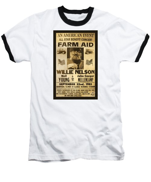 Willie Nelson Neil Young 1985 Farm Aid Poster Baseball T-Shirt by John Stephens