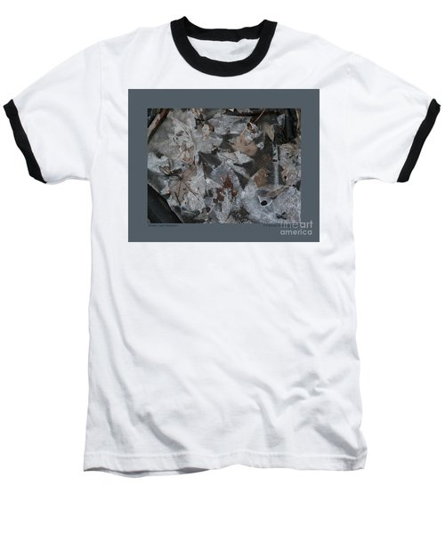 Baseball T-Shirt featuring the photograph Winter Leaf Abstract-i by Patricia Overmoyer