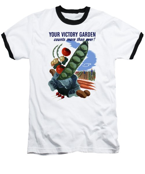 Your Victory Garden Counts More Than Ever Baseball T-Shirt by War Is Hell Store