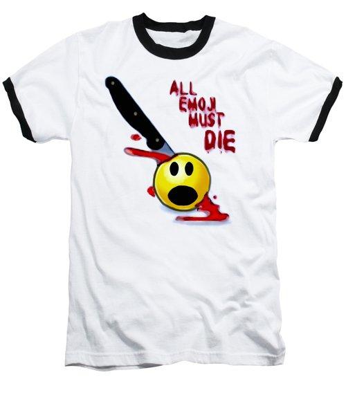 All Emoji Must Die Baseball T-Shirt