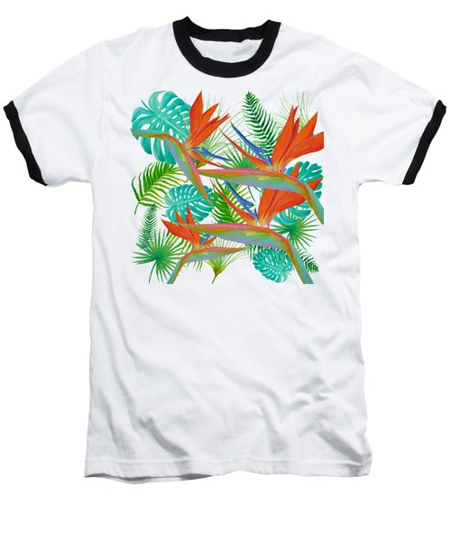 Bird Of Paradise Flower And Tropical Leaves And Ferns Baseball T-Shirt