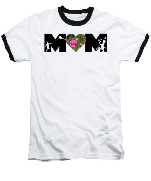 Boy And Girl-pink Ranunculus In Heart Mom Big Letter Baseball T-Shirt