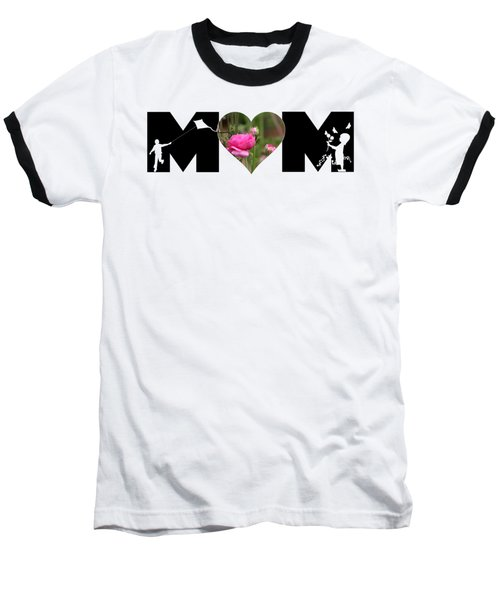 Boy And Girl-pink Ranunculus In Heart Mom Big Letter Baseball T-Shirt