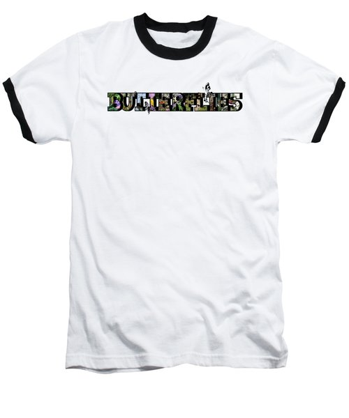 Butterflies Large Letter Baseball T-Shirt