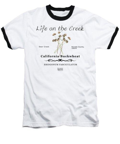 California Buckwheat Baseball T-Shirt
