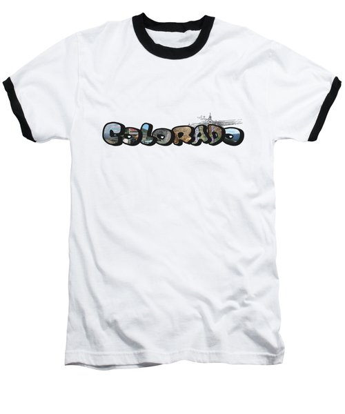 Colorado Big Letter Digital Art Baseball T-Shirt