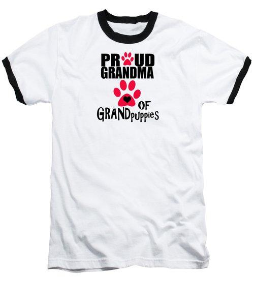 Dog Gifts And Ideas Proud Grandma Of Grandpuppies Baseball T-Shirt