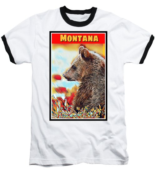 Grizzly Bear Art Montana Wildlife Travel Poster Baseball T-Shirt
