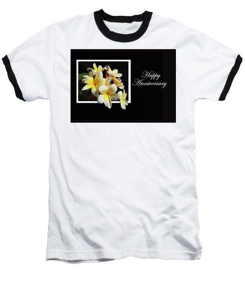 Happy Anniversary Baseball T-Shirt
