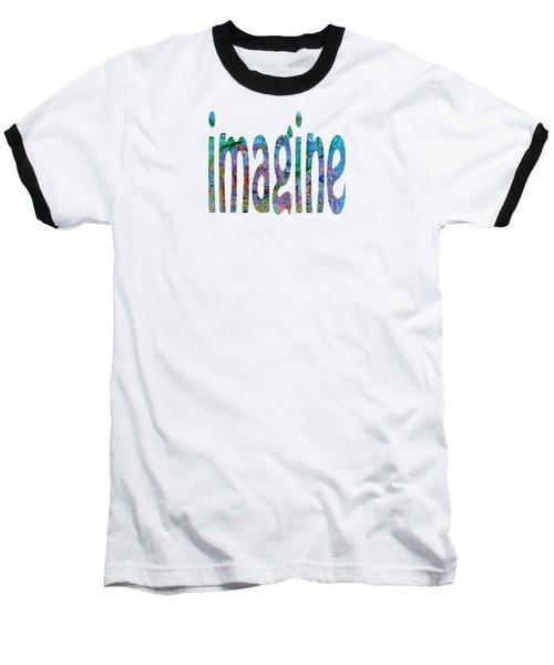 Imagine 1006 Baseball T-Shirt