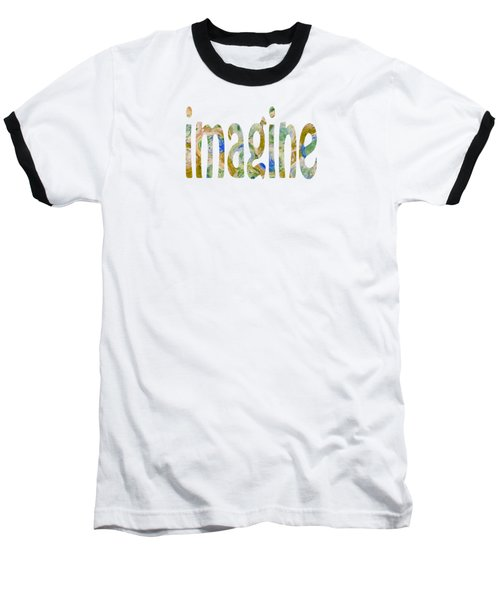 Imagine 1009 Baseball T-Shirt