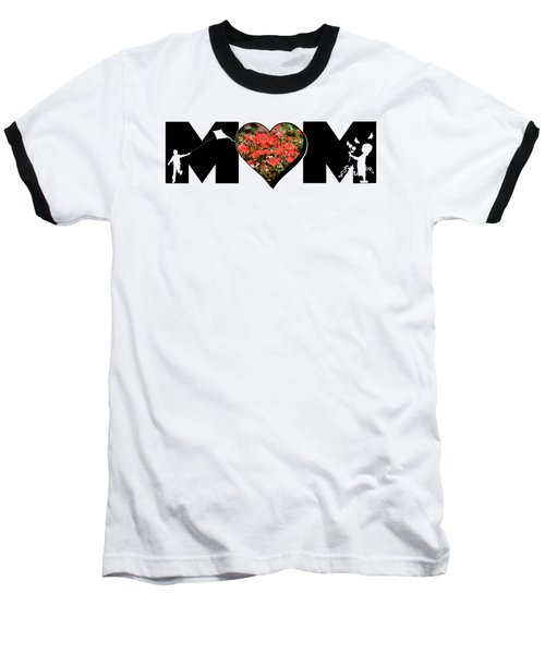 Little Girl And Boy Silhouette In Mom Big Letter With Cluster Of Red Roses In Heart Baseball T-Shirt