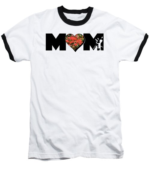 Little Girl Silhouette In Mom Big Letter With Cluster Of Red Roses In Heart Baseball T-Shirt