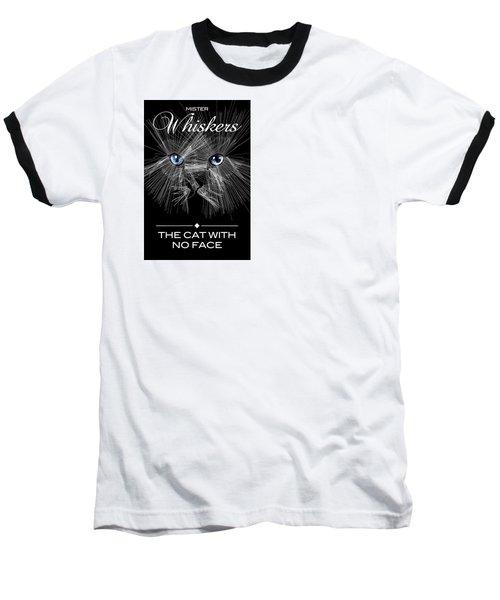 Mister Whiskers Baseball T-Shirt