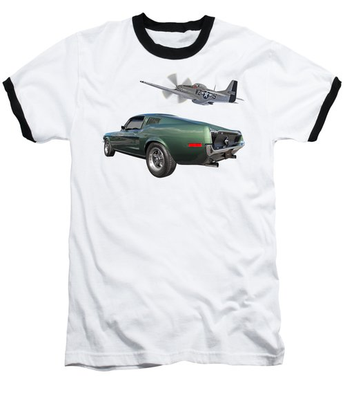 P51 With Bullitt Mustang Baseball T-Shirt