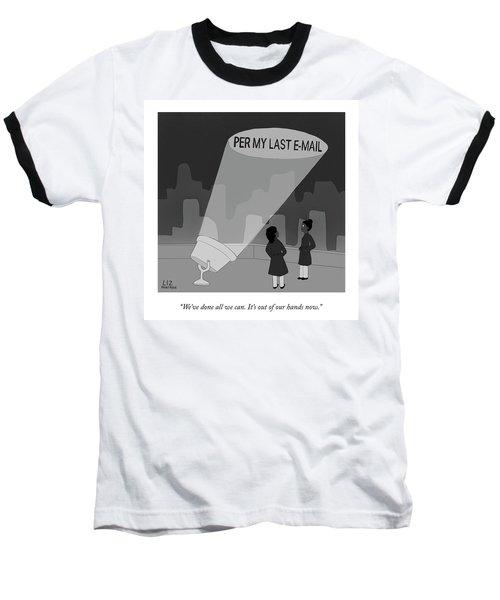 Per My Last Email Baseball T-Shirt