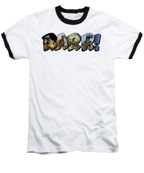 Rarr Big Letter Dinosaurs Baseball T-Shirt