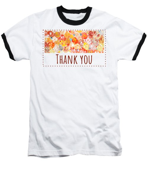 Thank You #2 Baseball T-Shirt