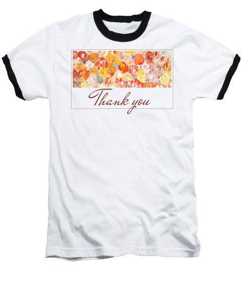 Thank You #3 Baseball T-Shirt