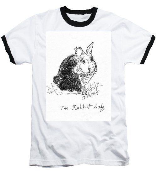 The Rabbit Lady Drawing Baseball T-Shirt