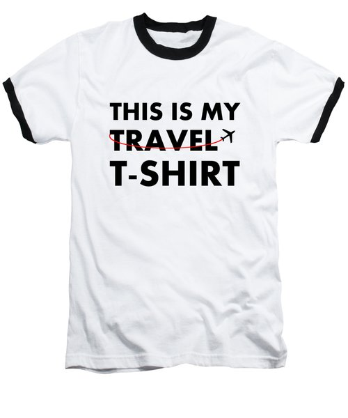 Travel Tee 2 Baseball T-Shirt