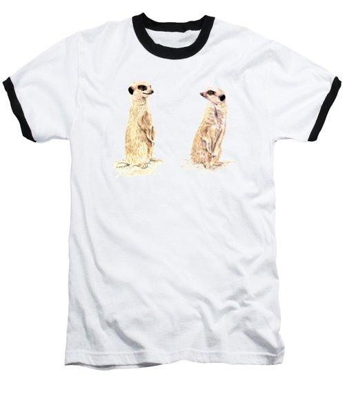 Two Meerkats Baseball T-Shirt