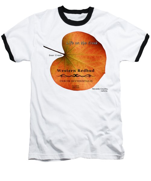 Western Redbud Baseball T-Shirt