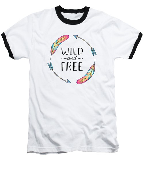 Wild And Free Colorful Feathers - Boho Chic Ethnic Nursery Art Poster Print Baseball T-Shirt