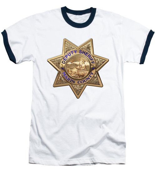 Baseball T-Shirt featuring the digital art Marin County Sheriff Department - Deputy Sheriff Badge Over White Leather by Serge Averbukh