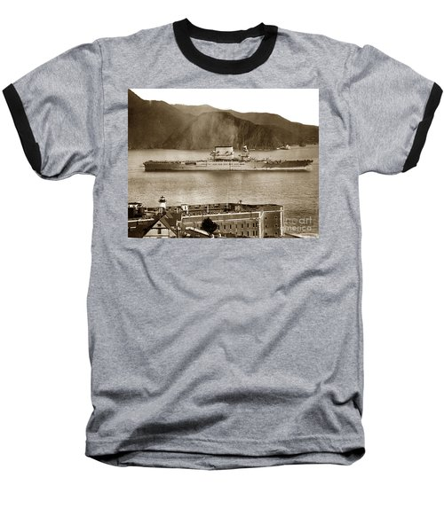 U.s.s. Lexington Cv-2 Fort Point Golden Gate San Francisco Bay California 1928 Baseball T-Shirt by California Views Mr Pat Hathaway Archives